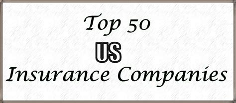list of insurance companies top 50 us insurance companies onlyloudest