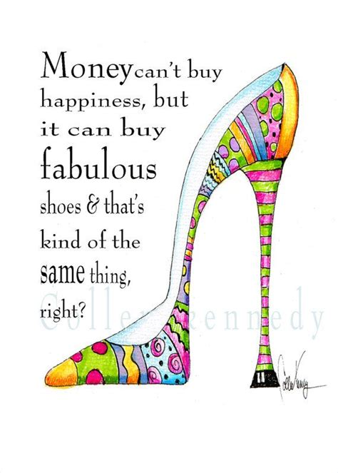25 best ideas about shoe quote on quotes