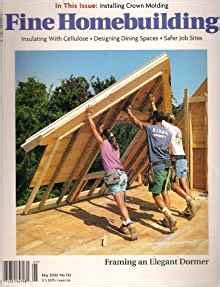 issue 218 fine homebuilding taunton s fine homebuilding no 130 may 2000 framing an
