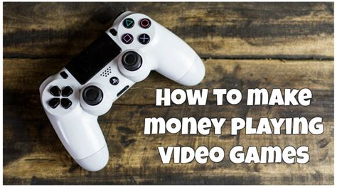 How To Make Money Playing Games Online - make money while playing video games make real money