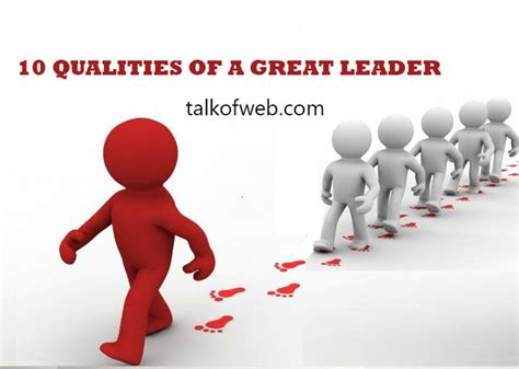 qualities of leadership inspirational leadership quotes youtube