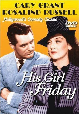 themes in his girl friday watch his girl friday 1940 full movie online or download fast