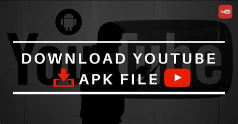 download youtube apk download youtube 13 17 55 apk for android latest update 2018