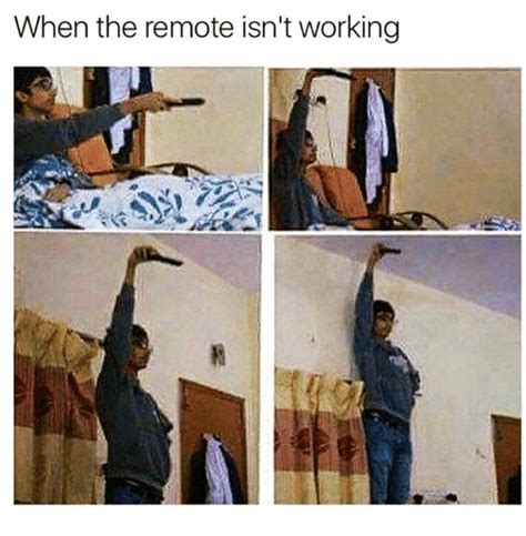dramafire isn t working when the remote isn t working working meme on sizzle