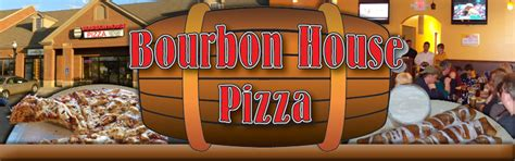 bourbon house pizza bourbon house pizza coupons near me in florence 8coupons