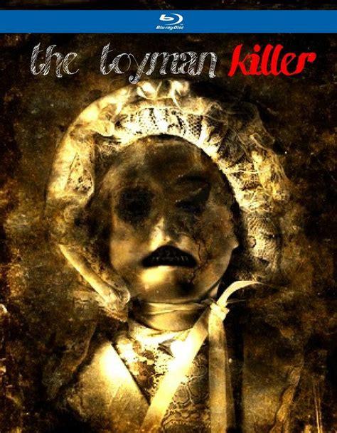 the toyman killer the toyman killer 2013 moviemeter nl