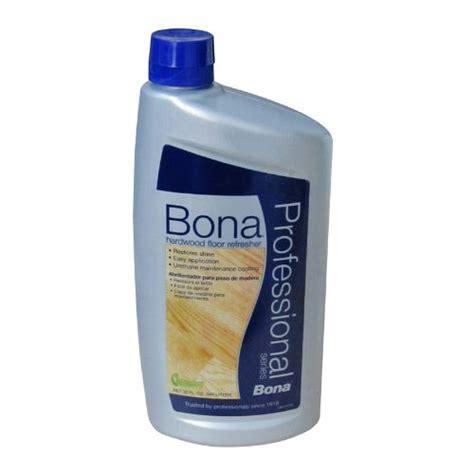 Bona Pro Hardwood Floor Cleaner by Bona Pro Series Wt760051163 Hardwood Floor Refresher 32 Ounce