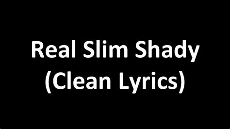eminem the real slim shady lyrics eminem real slim shady clean lyrics youtube