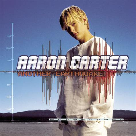 earthquake song aaron carter another earthquake lyrics genius lyrics