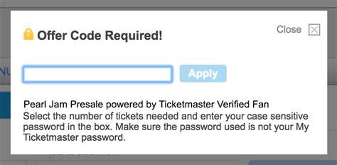 ticketmaster verified fan presale code ticket shopping guide pearl jam live in seattle