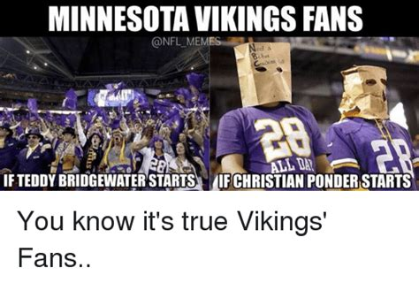 Teddy Bridgewater Memes - 25 best memes about minnesota vikings viking and meme