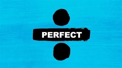 ed sheeran perfect woman what is your favorite song on ed sheeran s divide quora