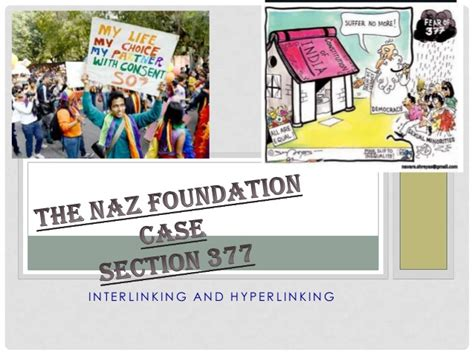 section 490 criminal code the naz foundation case section 377 interlinking and