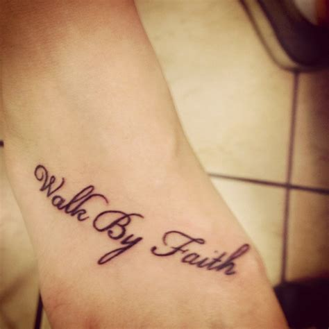 walk by faith tattoo on foot 301 moved permanently
