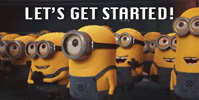 lets  started gif despicableme minions