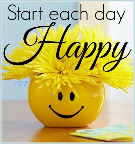 happy day images start each day happy morning pictures photos and