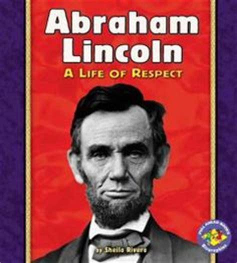 biography of abraham lincoln tnpsc 1000 images about abe lincoln s birthday book list on