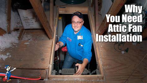 solar attic fan installation 3 ways you can benefit from attic fan installation