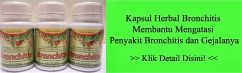 Kapsul Herbal Bronchitis obat bronchitis alami mengobati bronchitis secara alami