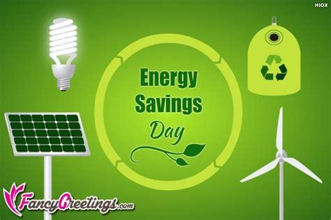 Energy Saving Card Kartu Penghemat Energy energy day greetings images pictures fancygreetings