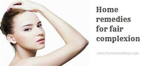 home remedies for fair skin traditional medicine