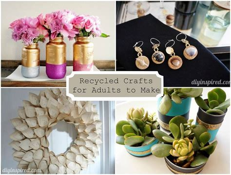 diy craft projects for adults 24 cheap recycled crafts for adults to make diy inspired
