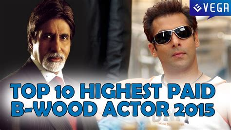 highest paid bollywood actors 2015 top 10 highest paid bollywood actor 2015 16 youtube