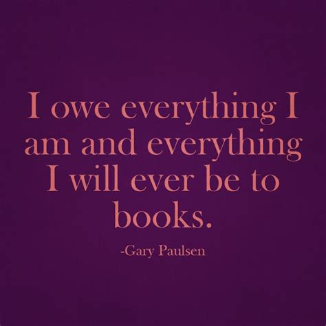 gary hudson quotes quotehd the river gary paulsen quotes quotesgram