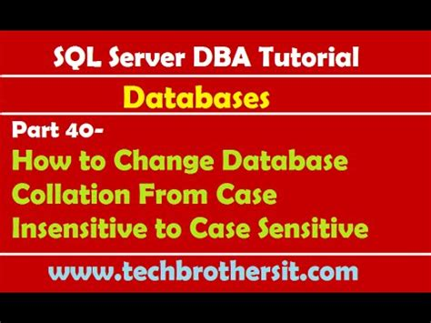Sql Insensitive Search Sql Server Dba Tutorial 40 How To Change Database Collation From Insensitive To