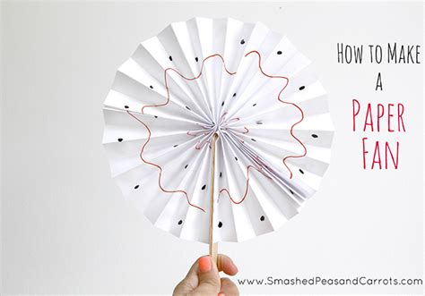 How To Make A Fan With Paper - how to make a paper fan smashed peas carrots