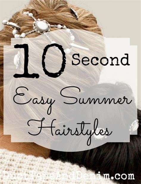 10 Second Secrets To Salon Hair by My Ten Second Hairstyle Secret Easy Summer Hairstyles