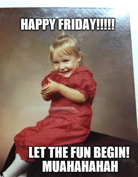 Happy Friday Memes ? WeNeedFun