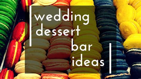 wedding dessert bar ideas how sweet wedding dessert bar ideas bridaltweet wedding