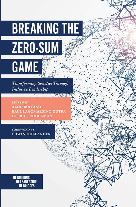 bitcoin zero sum game building leadership bridges