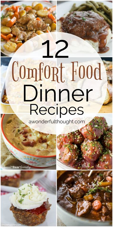 comfort food dinner recipes 12 comfort food dinner recipes awonderfulthought com a