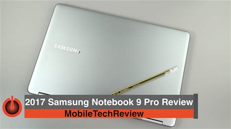 samsung notebook 9 pro 2017 review