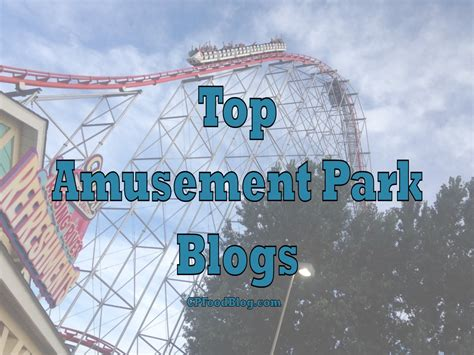 theme park blog top amusement park blogs 4th qtr 2016 cp food blog