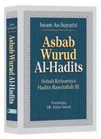 Buku Terjemah Fathul Baari 36 Jilid buku asbab wurud al hadits sebab keluarnya hadits