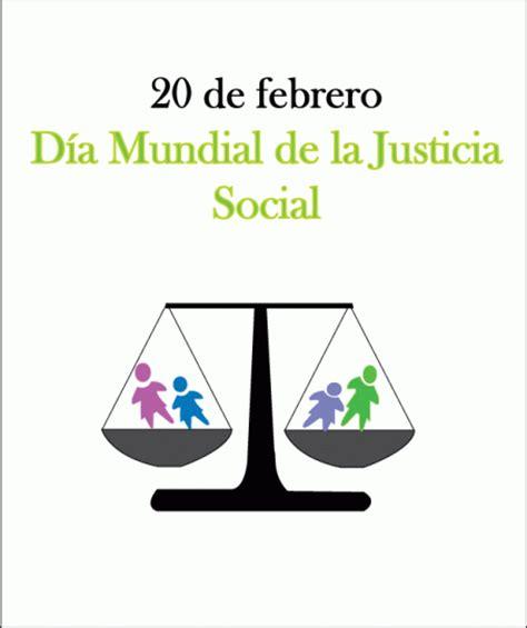 imagenes sobre justicia social 20 de febrero d 237 a mundial de la justicia social