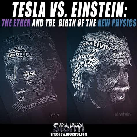 einstein nikola tesla tesla vs einstein the ether and the birth of the new