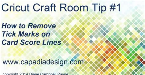 how to use cricut craft room capadia designs new cricut craft room tip
