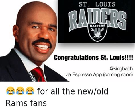 St Louis Rams Memes - st louis raiders congratulations st louis for all the