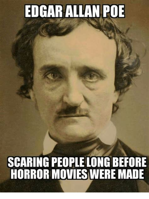Allan Meme - edgar allan poe meme 28 images the gallery for gt