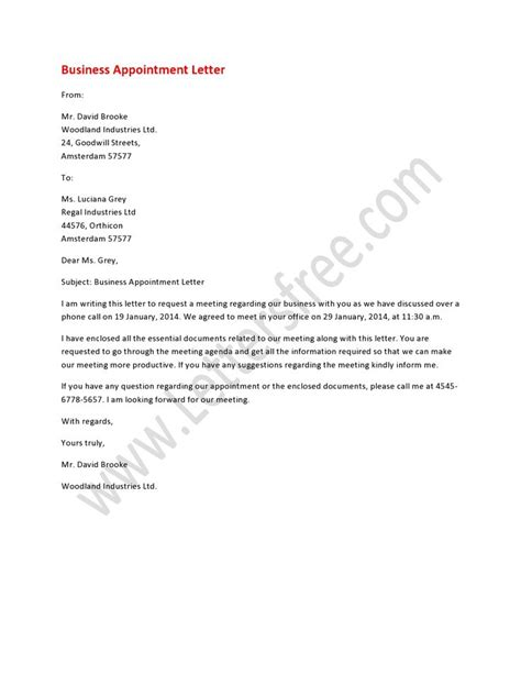Business Letter To Meet You A Business Appointment Letter Is Addressed To Schedule The Appointment For A Business Meeting