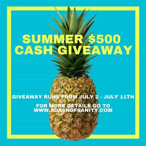 Summer Giveaway - 500 summer cash giveaway a dash of sanity