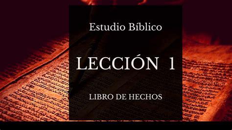 estudio b blico de 1 samuel 1 28 escuela biblica top trending estudio b 237 blico el libro de hechos lecci 243 n 1 youtube