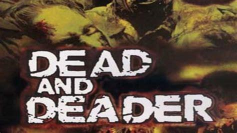 dead and deader 2006 full movie dead deader 2006 tv tv