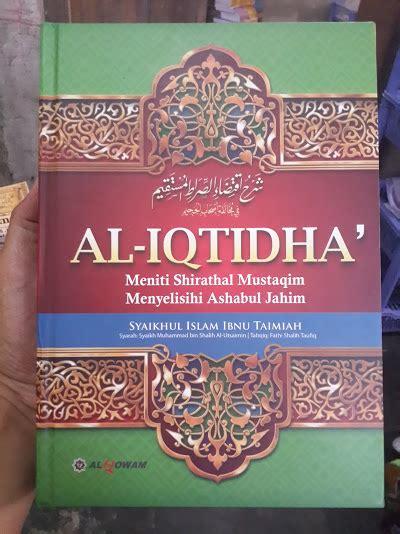 Buku Kitab 1 Set 4 Buku Silsilah Hadits Dha If Dan Maudhu buku syarah al iqtidha meniti shirathal mustaqim toko
