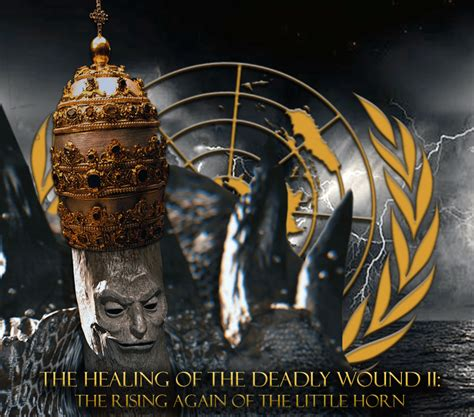 The Deadly healing the deadly wound the rising again of the