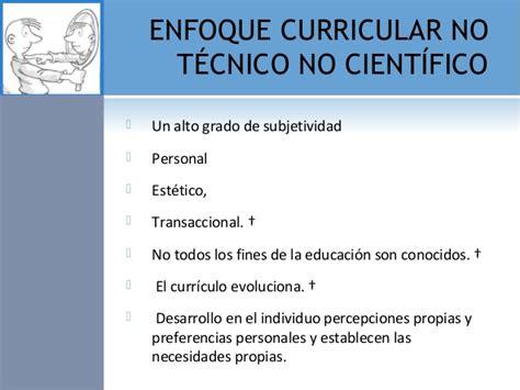 Modelo Curricular No Tecnico Educ 621 Enfoque Curriculares Tecnico No Tecnico